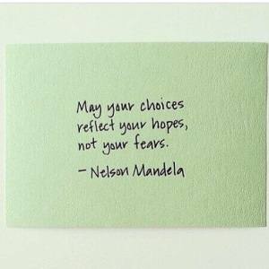may your choices reflect hope photo